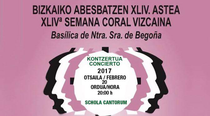 BIZKAIKO ABESBATZEN XLIV. ASTEA – XLIV SEMANA CORAL VIZCAINA – 2017