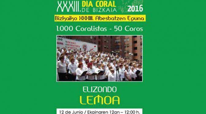 XXXIII Día Coral de Bizkaia – Bizkaiko XXXIII Abesbatzen Eguna