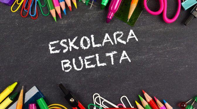Eskolara vuelta – Vuelta a la Schola